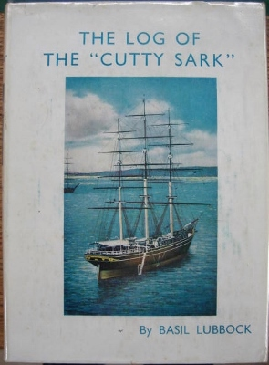 Log of the Cutty Sark by Basil Lubbock