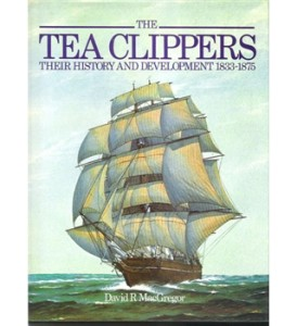 Tea Clippers Their History and Development