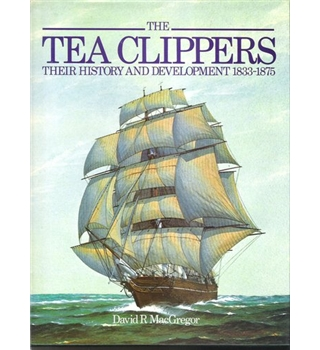 Book Review The Tea Clippers Their History And